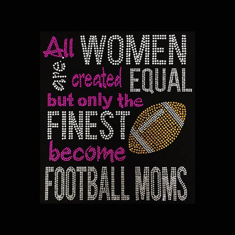 "Women Created Equal (9.5x8"")Football Rhinestone Bling Shirt - Bling By Bates"