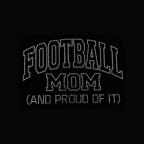 "Football Mom & Proud of it (6x9"") Rhinestone Bling Shirt - Bling By Bates"