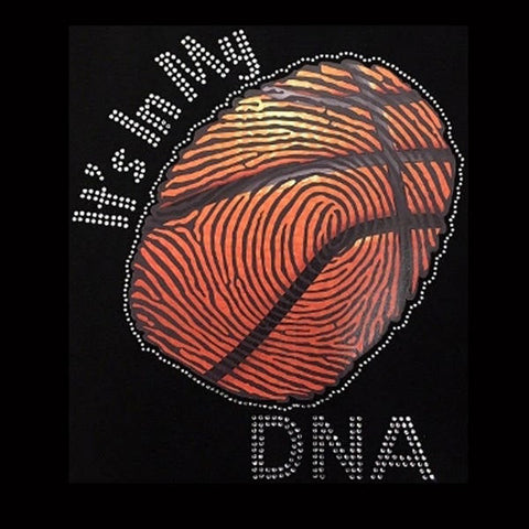 "It's In My DNA Basketball (10.25x9"") Rhinestones & Printed Vinyl  Shirt - Bling By Bates"
