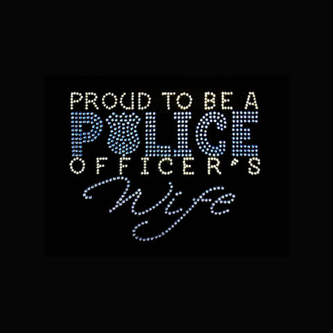 "Proud to be a Police Officer's Wife (7.5x7.5"") Rhinestone Bling Shirt - Bling By Bates"