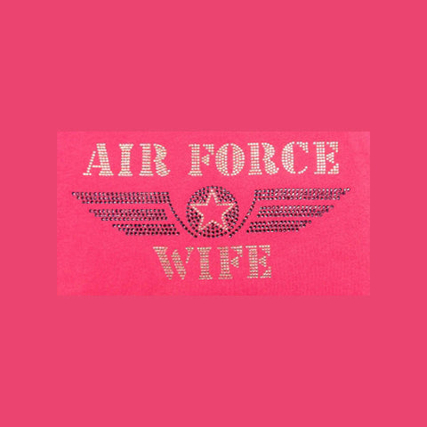 "Air Force Wife (4.75x9.5"") Rhinestone Bling Shirt - Bling By Bates"