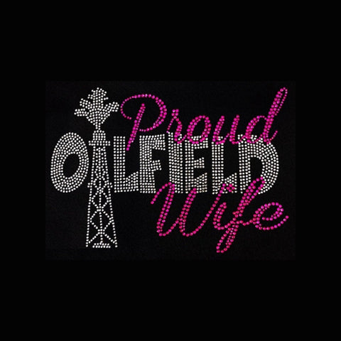 "Professions, Proud Oilfield Wife (6.5x9"")  Rhinestone Bling on Black Shirt - Bling By Bates"