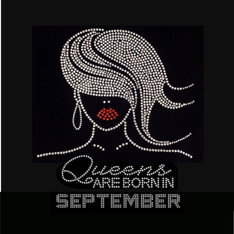 "Glamour Girl Queens are born in September (9.25x9"") Rhinestone Bling Shirt - Bling By Bates"