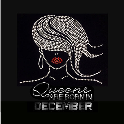 "Glamour Girl Queens are born in December (9.25x9"") Rhinestone Bling Shirt - Bling By Bates"