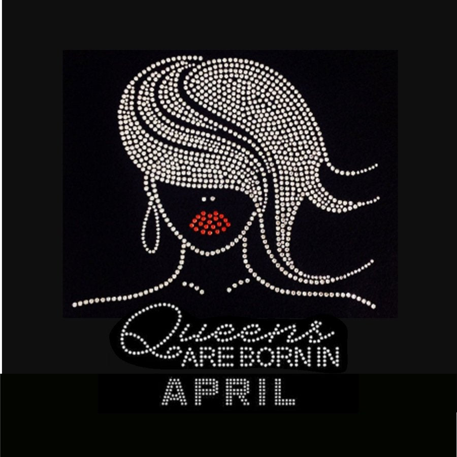 f1693b014 Glamour Girl Queens are born in April (9.25x9