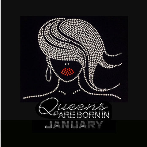"Glamour Girl Queens are born in January (9.25x9"") Rhinestone Bling Shirt - Bling By Bates"