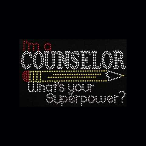 "I'm A Counselor What's Your Super Power (5.5x9.25"") Rhinestone Bling Shirt - Bling By Bates"