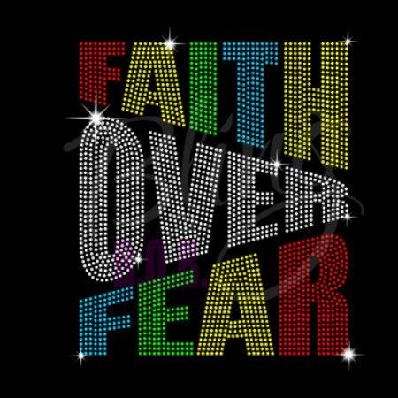 "Faith, Faith Over Fear (9.75x8.50"") Faith Rhinestone Bling Shirt - Bling By Bates"