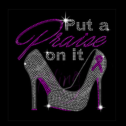 "Put A Praise On It - Side Heels (8.75x9"") Rhinestone Shirt - Bling By Bates"