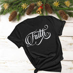 FAITH (Glitter, Plain or Metallic Vinyl) Shirt - Bling By Bates