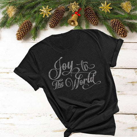 JOY To The WORLD (Glitter, Plain or Metallic Vinyl) Shirt - Bling By Bates