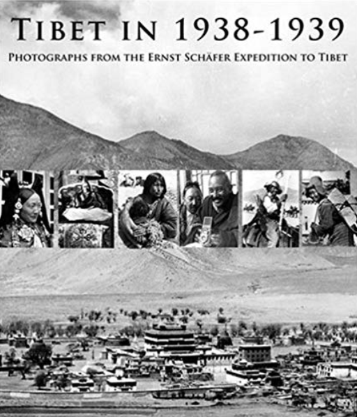 TIBET IN 1938-1939: Photographs from the Ernst Schäfer Expedition to Tibet by Isrun Engelhardt