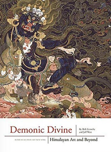 DEMONIC DIVINE: Himalayan Art And Beyond by Rob Linrothe