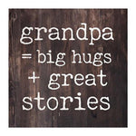 Grandpa, Big Hugs and Great Stories Tabletop Decor