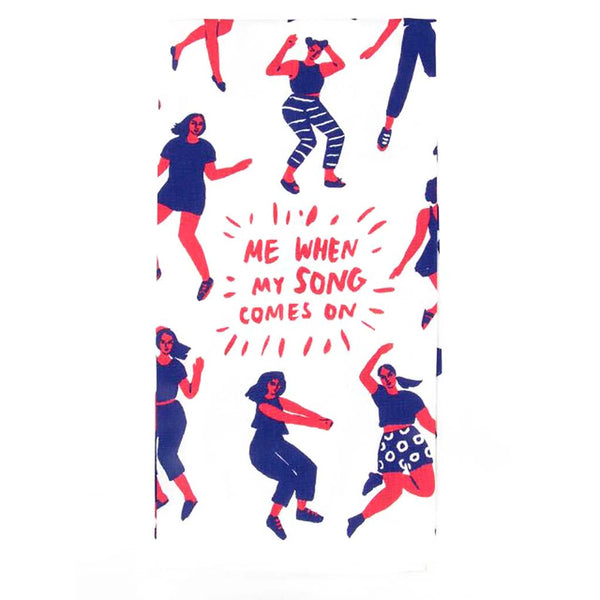"Blue Q : Dish Towel - ""Song Comes On"""