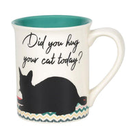 Our Name is Mud : Pet Happy Hug Your Cat 16oz Mug