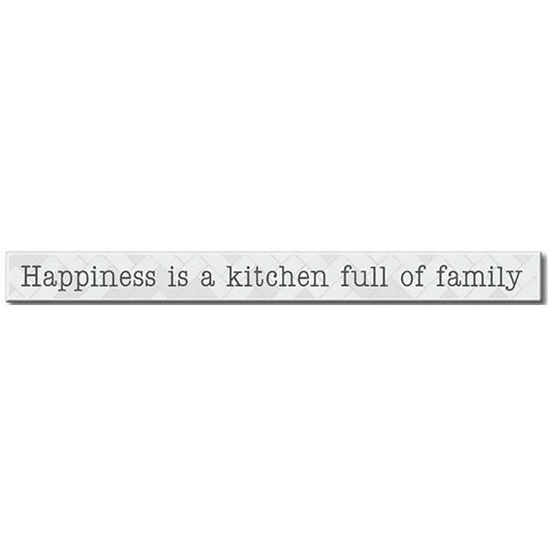 "My Word! : Happiness Is A Kitchen - Skinnies 1.5""x16"" Sign"