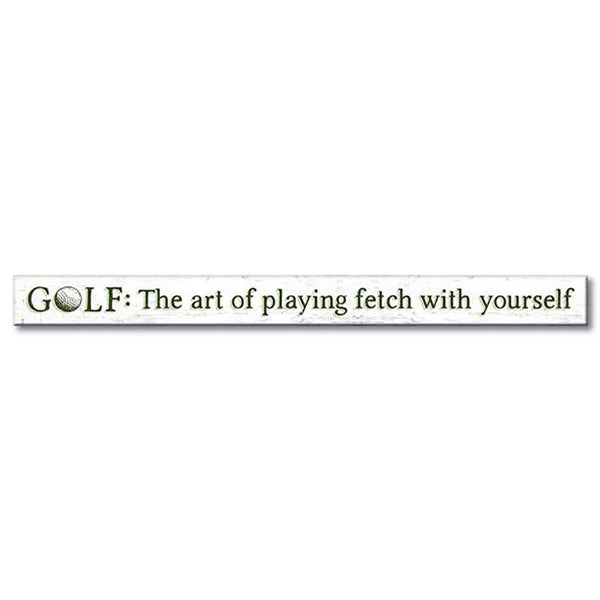 "My Word! : Golf: The Art Of Playing - Skinnies 1.5""x16"" Sign - Annie's Hallmark & Gretchen's Hallmark, Sister Stores"