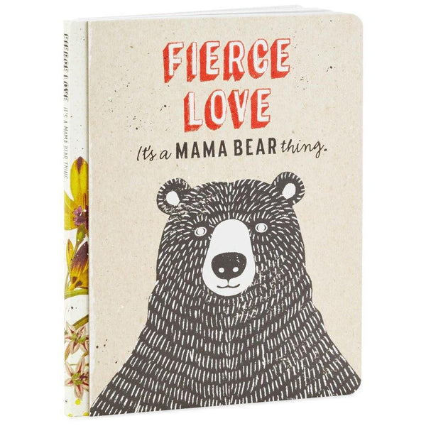 Hallmark : Fierce Love: It's a Mama Bear Thing Book