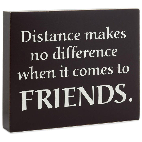 Hallmark : Friendship Withstands Distance Wood Quote Sign, 7x6