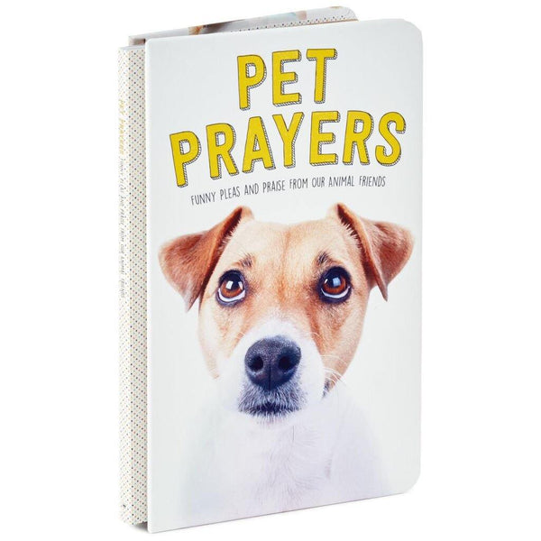 Hallmark : Pet Prayers: Funny Pleas and Praise From Our Animal Friends Book