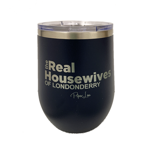 The Real Housewives of Londonderry Stemless Wine Cup in Navy