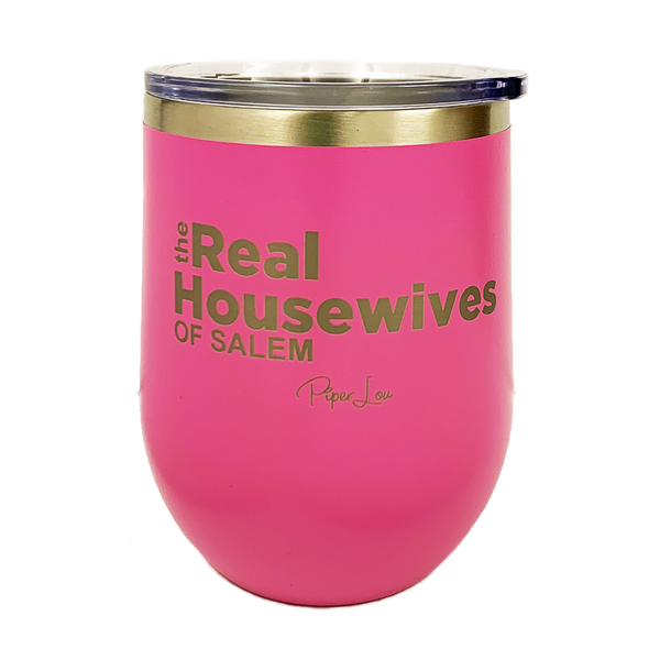 The Real Housewives of Salem Stemless Wine Cup in Pink