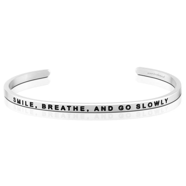 Smile, Breathe, and Go Slowly Bracelet in Silver