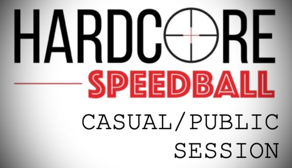 Hardcore Speedball Casual / Public Session