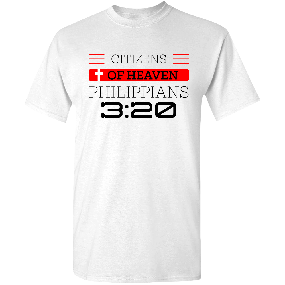Philippians 3:20  Citizens of Heaven: Adult Unisex Tee