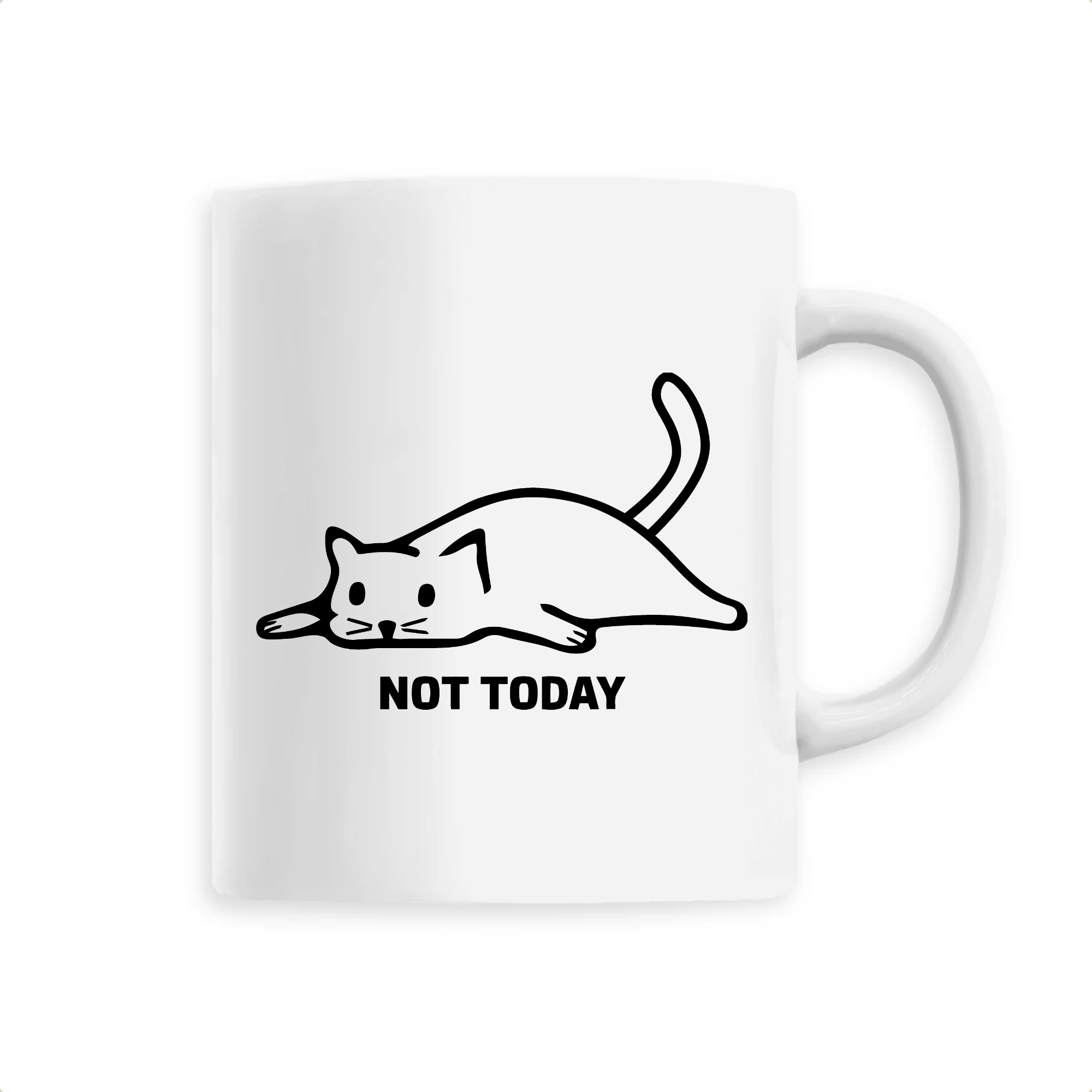 Mug Chat Not Today