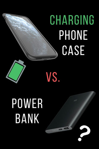 Charging-Phone-Case-VS-Power-Bank