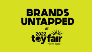 Mojo Nation and The Toy Association to celebrate the cultural impact of toys with Brands Untapped at Toy Fair New York 2022