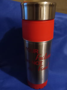 "Travel Mug - ""Your Failures Are NOT Final""  16 oz"
