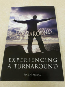 Experiencing A Turnaround  (Book $10 - 84 Pages)