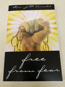 Free From Fear  (Book $10 - 135 Pages)