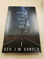 Hearing The Voice Of God  (Book $15 - 346 Pages)