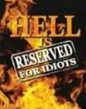 Load image into Gallery viewer, Hell Is Reserved For Idiots  (Book $10 - 115 Pages)