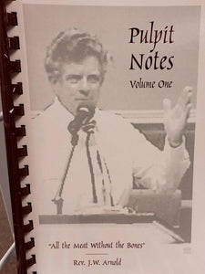 Pulpit Notes - Volume 1    (Book $9 -  109 Pages)