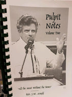 Pulpit Notes - Volume 2   (Book $9 - 107 Pages)
