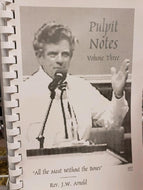 Pulpit Notes - Volume 3  (Book $9 - 103 Pages)