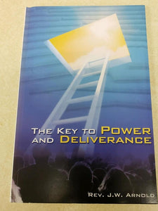 The Key To Power & Deliverance     -  113 Pages  -  $10