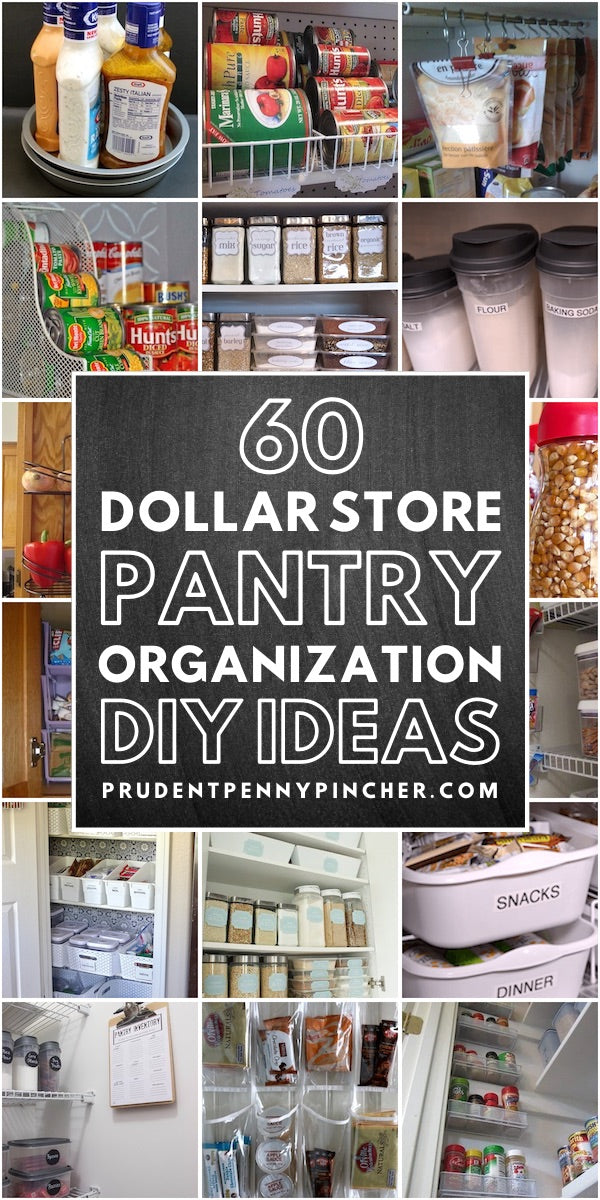 60 Dollar Store DIY Pantry Organization Ideas