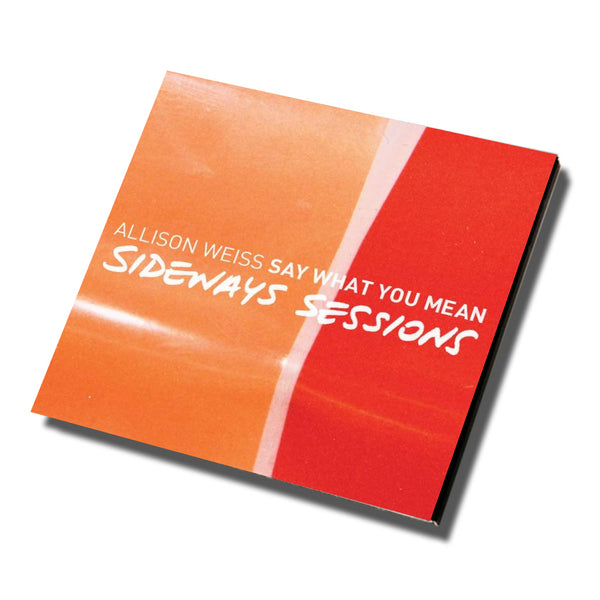 Say What You Mean (Sideways Sessions) CD