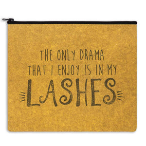 travel bag the only drama that i enjoy is in my lashes