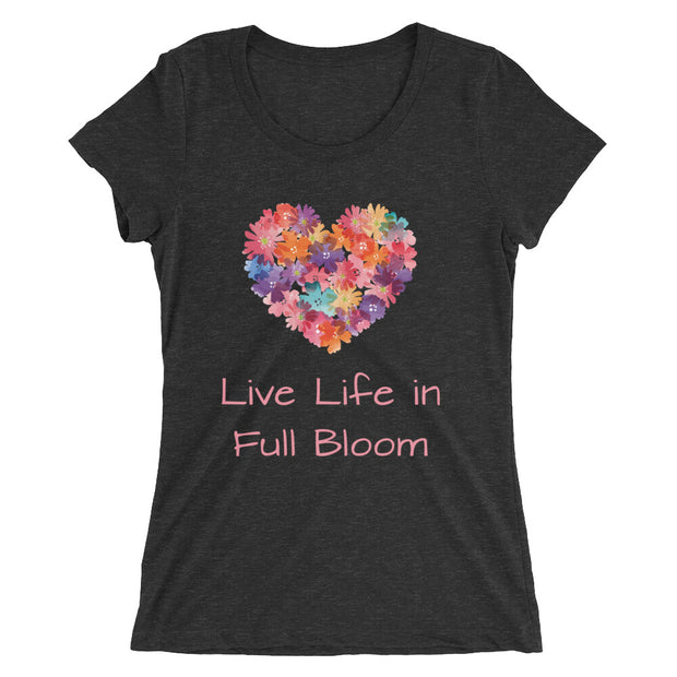 Live Life In Full Bloom Women's Slender Fit T-Shirt in charcoal