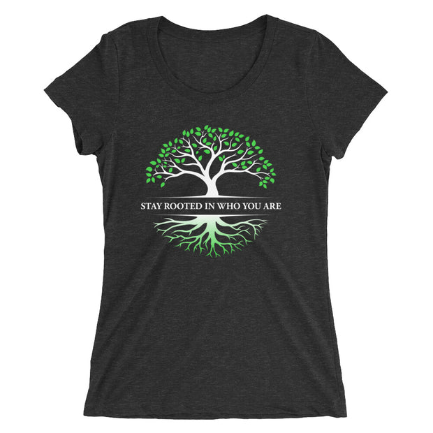 Stay Rooted In Who You Are Women's Slender Fit T-Shirt in charcoal