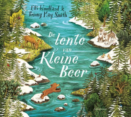 De lente van Kleine Beer - Elli Woollard & Briony May Smith