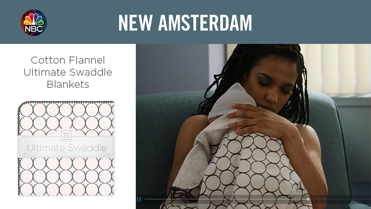New Amsterdam, Ultimate Swaddle
