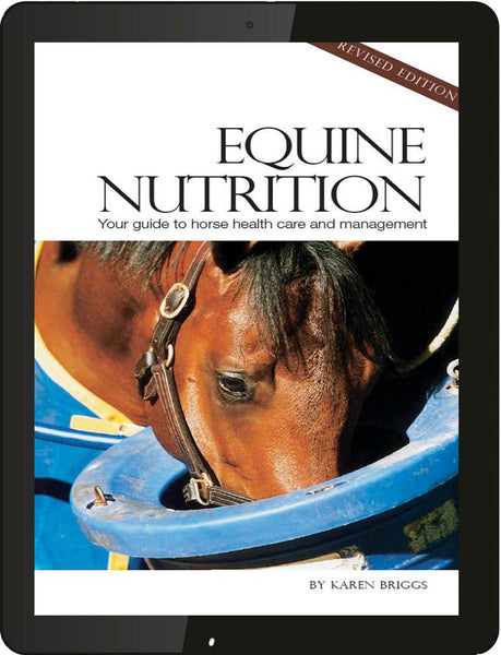 Understanding Equine Nutrition (Revised) - eBook-Horse Palace-Horse Palace-update alt-text with template horse-education-supplements-training-riding-ebook-horse-dvd-guide-to-success-horseman-western-cowboy-cowgirl-stories-horse-safe-health-of-horse-breeding-horse-exercice-unicorn-stories-